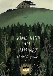 Some Kind of Happiness (Claire Legrand)