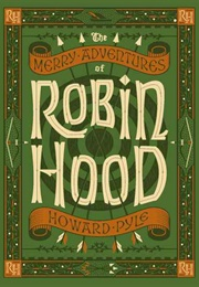 The Merry Adventures of Robin Hood (Howard Pyle)