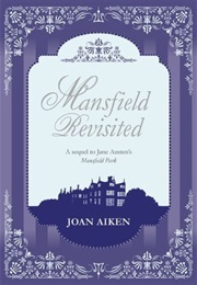 Mansfield Revisited (Joan Aiken)