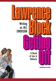 Getting off (Lawrence Block Writing as Jill Emerson)