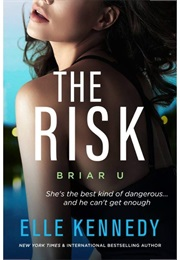 The Risk (Elle Kennedy)