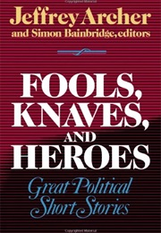 Fools, Knaves, and Heroes (Jeffrey Archer)