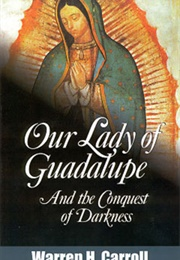 Our Lady of Guadalupe (Warren H. Carroll)