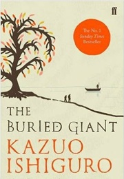The Buried Giant (Kazuo Ishiguro)