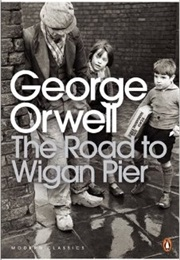 The Road to Wigan Pier (George Orwell)