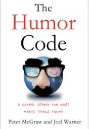 The Humor Code (Peter McGraw and Joel Warner)