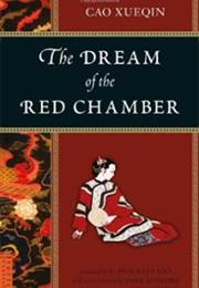 The Dream of the Red Chamber by Cao Xueqin