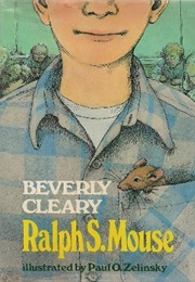 Ralph S. Mouse (Beverly Cleary)