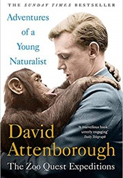Adventures of a Young Naturalist (David Attenborough)