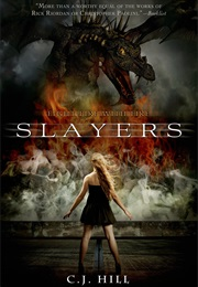 Slayers (C.J. Hill)