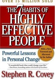 The 7 Habits of Highly Effective People (Stephen Covey)