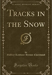 Tracks in the Snow (Godfrey R. Benson)