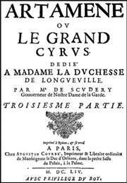 Artamène/Cyrus the Great (Madeleine De Scudéry)