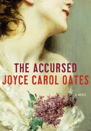 The Accursed (Joyce Carol Oates)