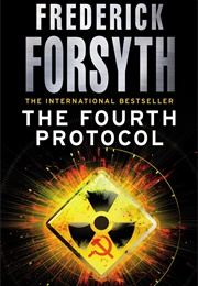 The Fourth Protocol (Frederick Forsyth)