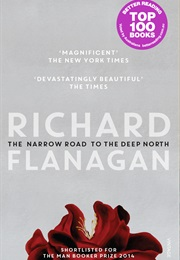 The Narrow Road to the Deep North (Richard Flanagan)