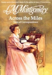 Across the Miles (Lucy Maud Montgomery)