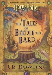 Tales of Beedle the Bard (J.K. Rowling)