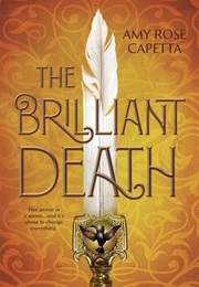 The Brilliant Death (Amy Rose Capetta)