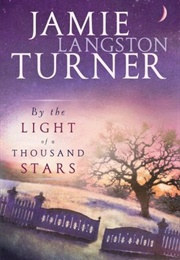 By the Light of a Thousand Stars (Jamie Turner)