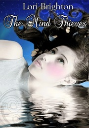 The Mind Thieves (Lori Brighton)