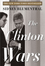 The Clinton Wars (Sidney Blumenthal)