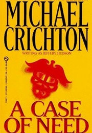 A Case of Need (Michael Crichton)