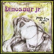 Dinosaur Jr - You're Living All Over Me