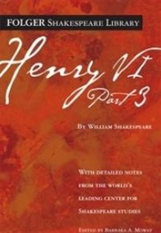 Henry VI Part 3 (William Shakespeare)