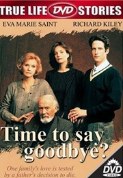 Time to Say Goodbye? (1997)