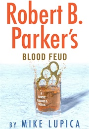 Robert B. Parker's Blood Feud (Mike Lupica)