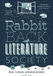 The Rabbit Back Literature Society (Pasi Ilmari Jääskeläinen)