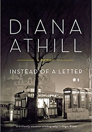 Instead of a Letter (Diana Athill)