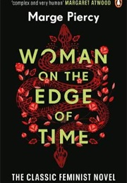 Woman on the Edge of Time (Marge Piercy)
