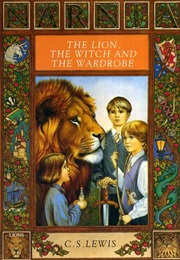 The Lion, the Witch and the Wardrobe (C.S. Lewis)