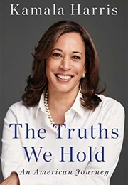 The Truths We Hold: An American Journey (Kamala Harris)
