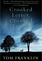 Crooked Letter, Crooked Letter (Tom Franklin)