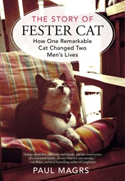 The Story of Fester Cat (Paul Magrs)