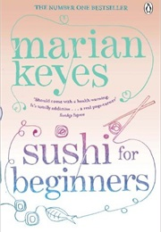 Sushi for Beginners (Marian Keyes)