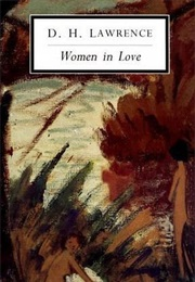 Women in Love (D.H. Lawrence)