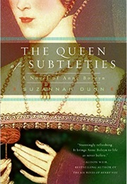 The Queen of Subtleties (Suzannah Dunn)