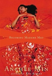 Becoming Madame Mao (Anchee Min)