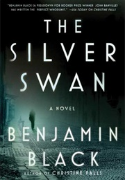 The Silver Swan (Benjamin Black)