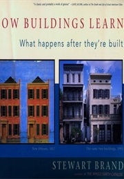 How Buildings Learn: What Happens After They Are Built (Stewart Brand)