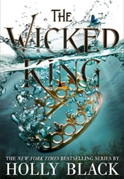 The Wicked King (Holly Black)
