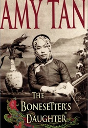 The Bone Setter's Daughter (Amy Tan)