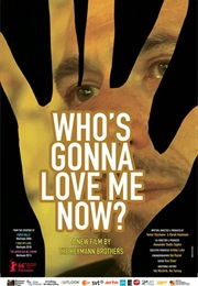 Who's Gonna Love Me Now? (2016)