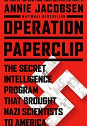Operation Paperclip (Annie Jacobsen)