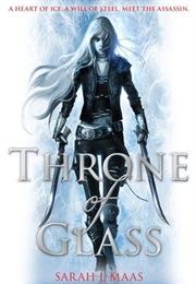 Throne of Glass (Sarah J. Maas)