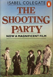 The Shooting Party (Isabel Colegate)